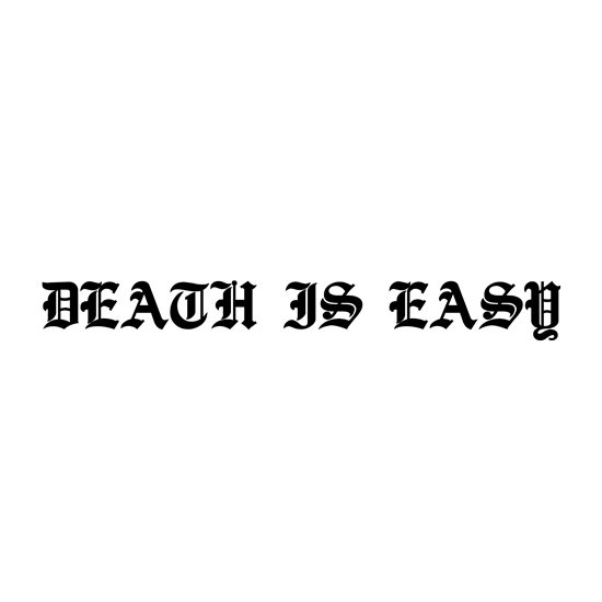 Death Is Easy
