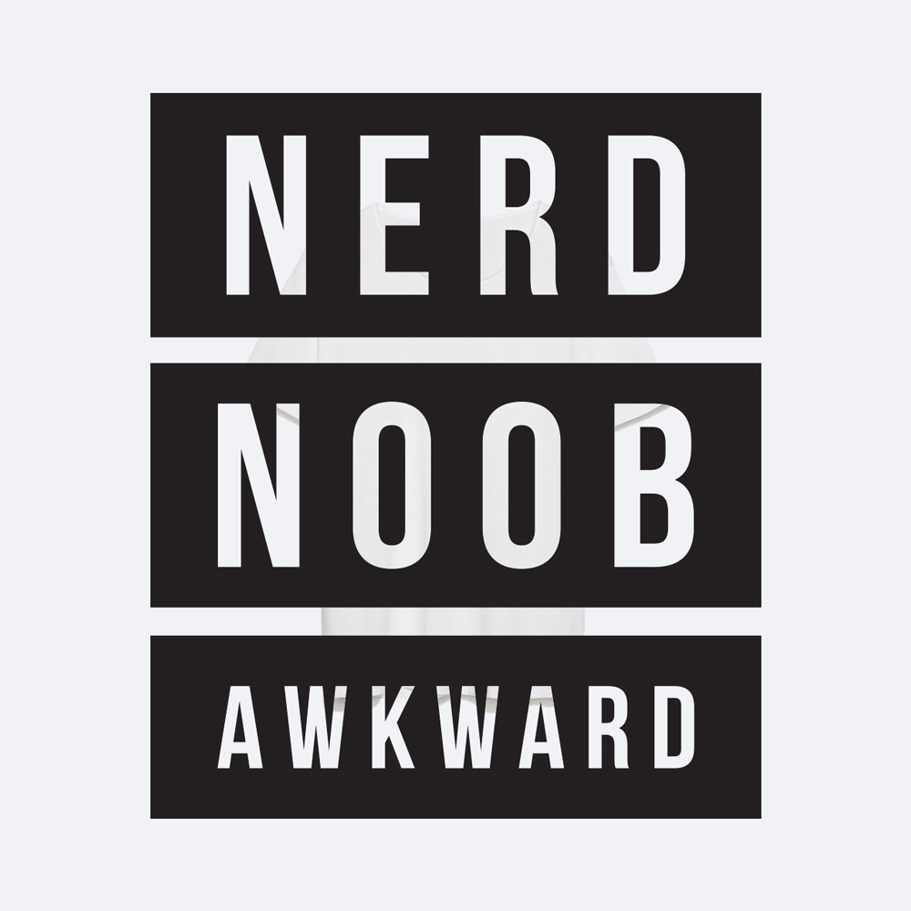 Smaller Studio - Nerd Noob Awkward T-Shirt