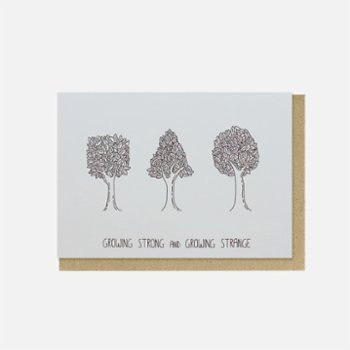 Paper Street Co. - Growing Strong and Growing Strange Card