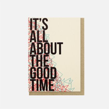 Paper Street Co. - It's All About the Good Time Card