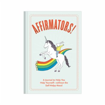 Knock Knock - Affirmators! Journal: A Journal to Help You Help Yourself—without the Self-Helpy-Ness!