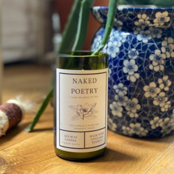 Light The Wine - Naked Poetry Candle