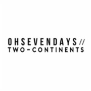 Oh Seven Days // Two Continents