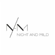 Night And Mild
