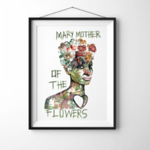 Serkan Akyol  Mary The Mothers of Flowers Art Print