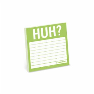 Knock Knock  Sticky Note: Huh?