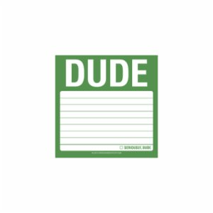 Knock Knock  Sticky Note: Dude