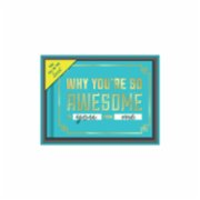 Knock Knock  Fill in the Love™ Gift Box: Why You're So Awesome