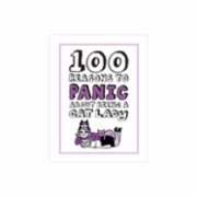 Knock Knock  100 Reasons to Panic about: Being a Cat Lady
