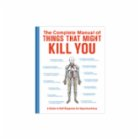 Knock Knock Complete Manual of Things that Might Kill You