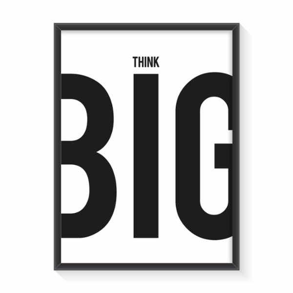 Normmade Think Big Print