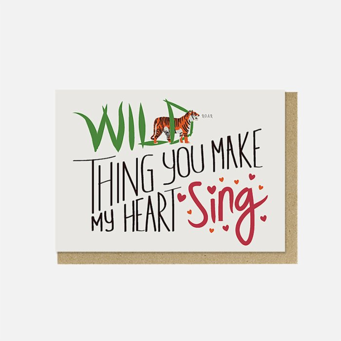 Paper Street Co. Wild Thing You Make My Heart Sing Card