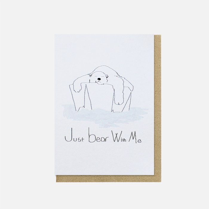 Paper Street Co. Just Bear With Me Card