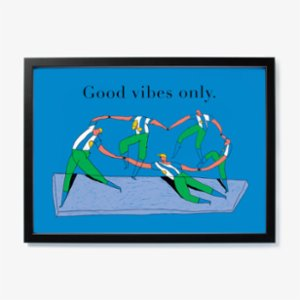 Studio These Days  Good Vibes Only Art Print