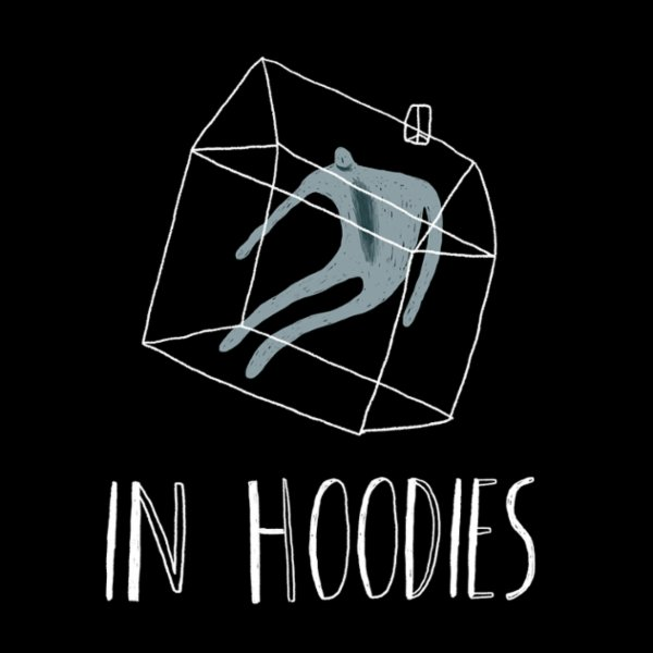 In Hoodies