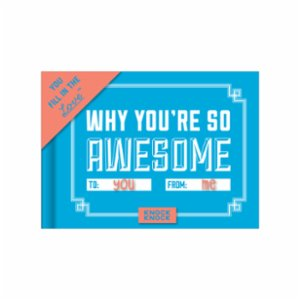 Knock Knock   Fill in the Love®: Why You're So Awesome