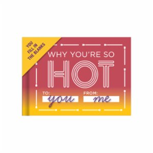 Knock Knock  Fill in the Love®: Why You're So Hot